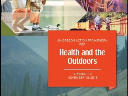 Oregon Action Framework for Health and the Outdoors