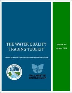 water quality trading toolkit willamette partnership awca