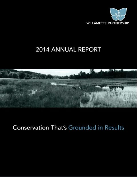 annual report cover 2014 willamette partnership