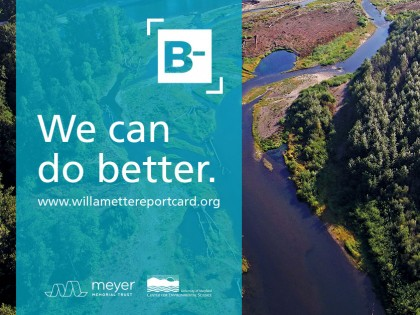 Willamette River Takes Home a B- on First Environmental Report Card