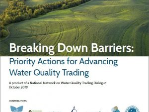 Breaking Down Barriers: Priority Actions for Advancing Water Quality Trading