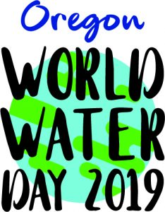 Oregon World Water Day 2019