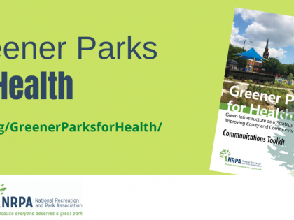 NRPA Announces 'Greener Parks for Health' Resources