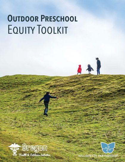 Outdoor Preschool Equity Toolkit